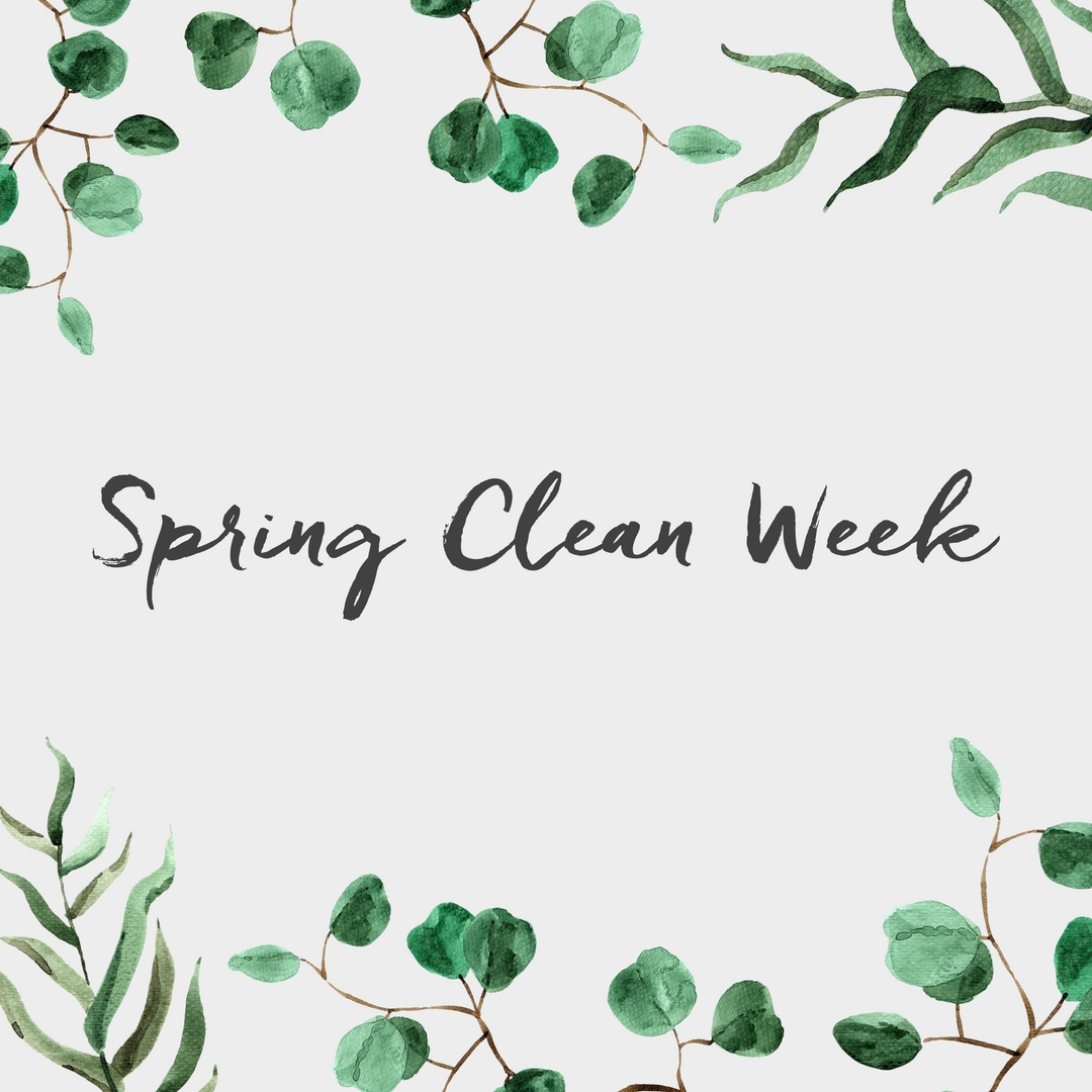 Spring Clean Week