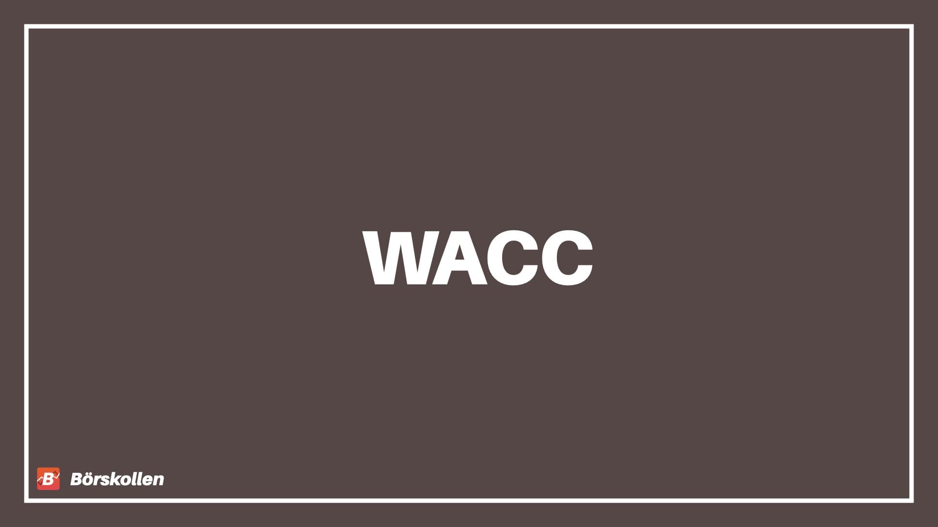 WACC - minsta möjliga accepterade avkastning
