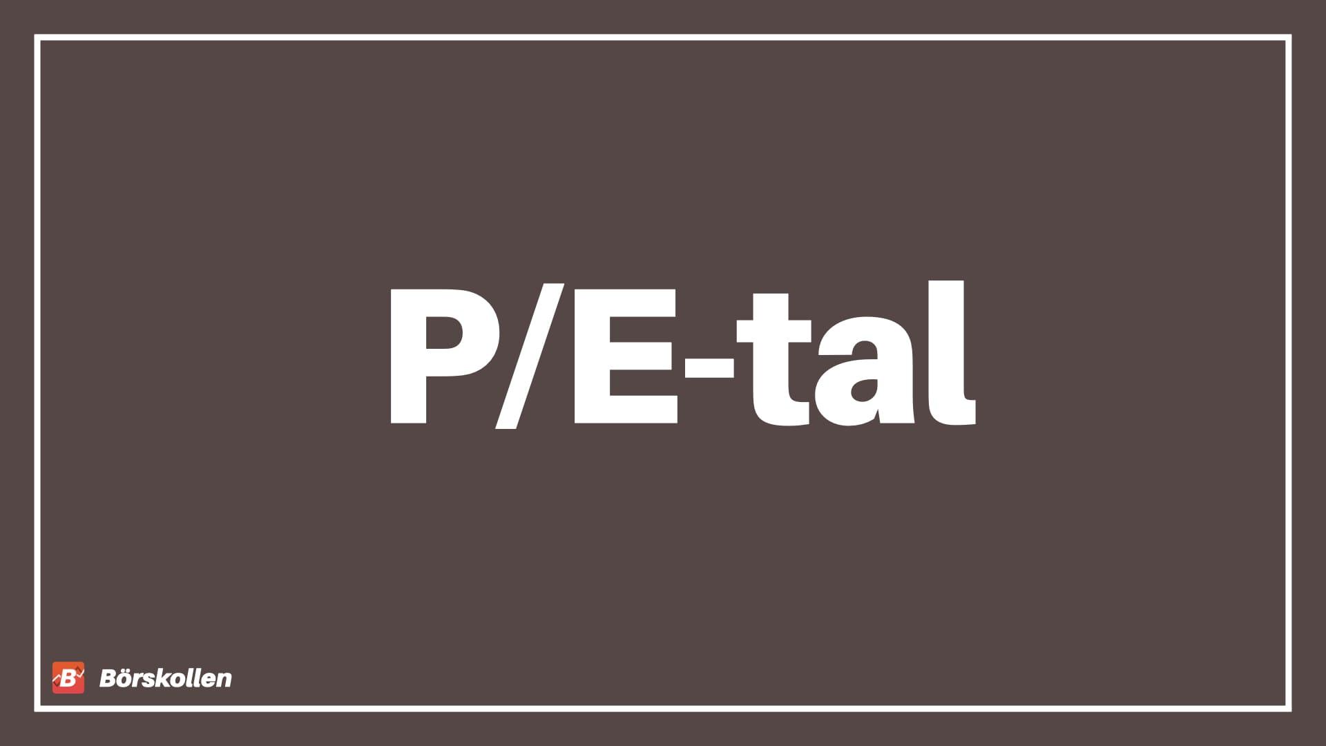 Vad är P/E-tal?