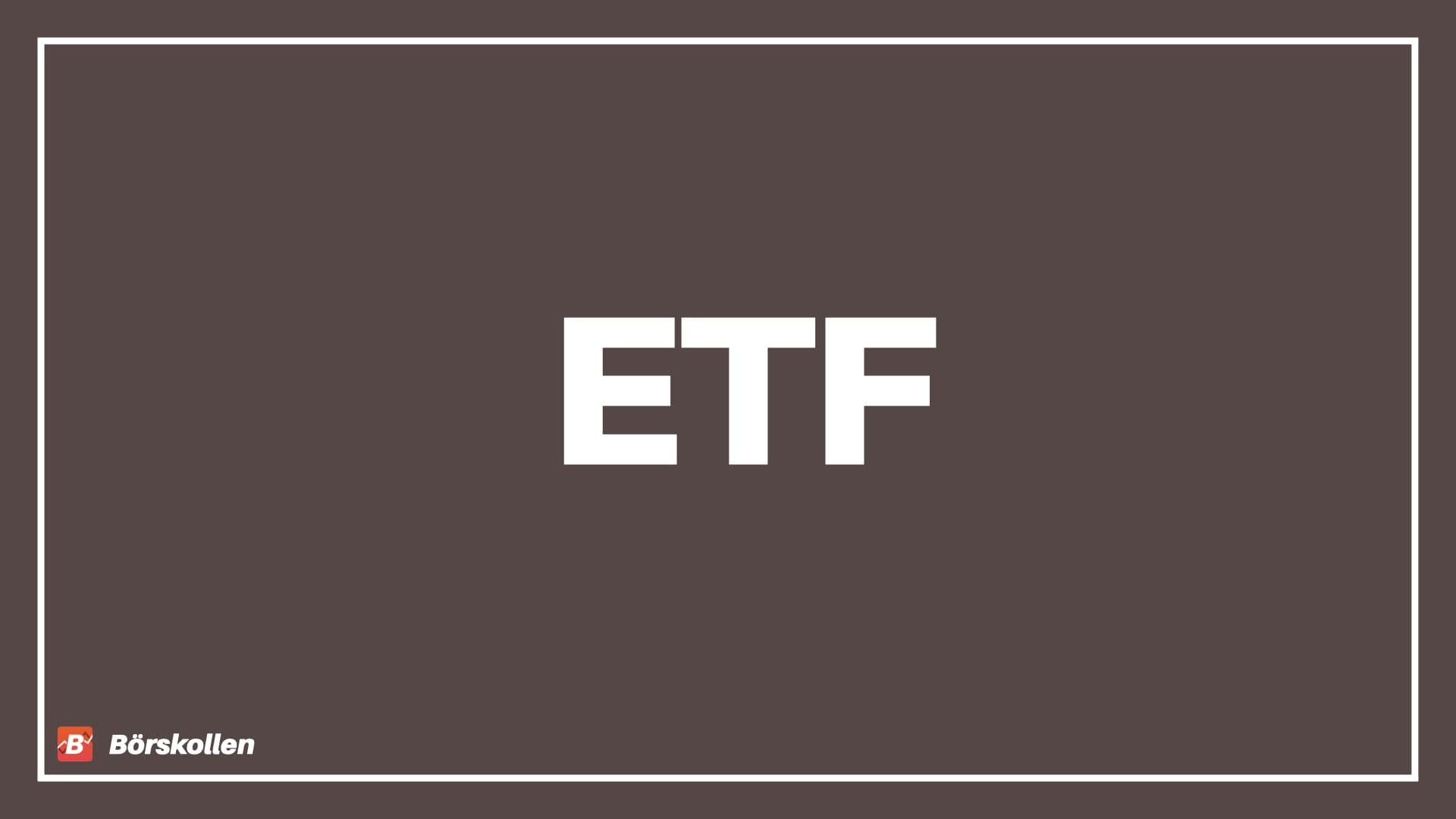 ETF – Vad är en ETF?