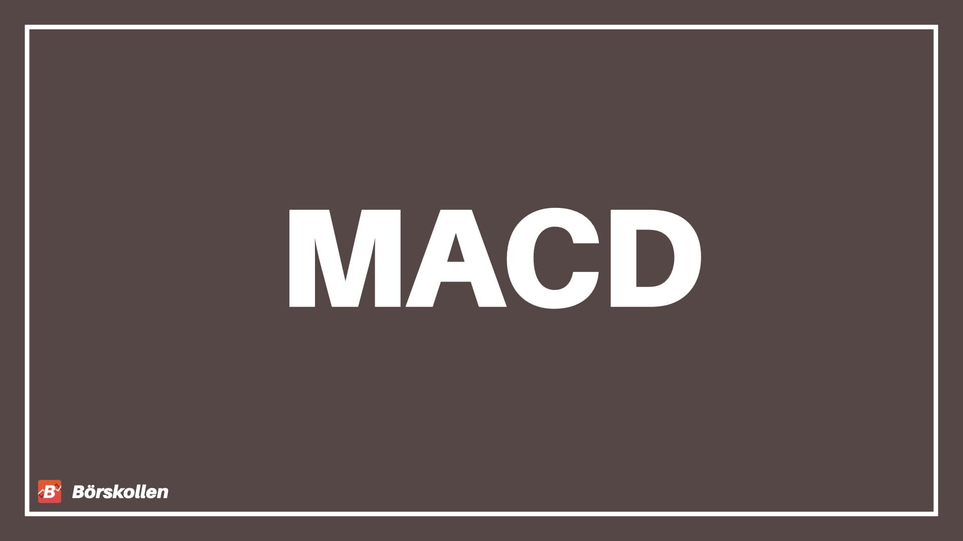 MACD – Vad är MACD?