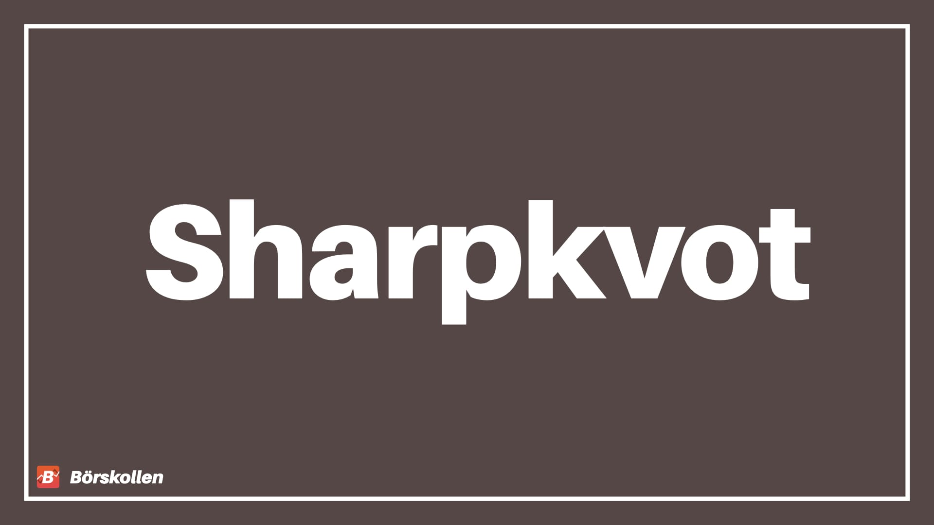 Sharpekvot – Vad är Sharpekvot?