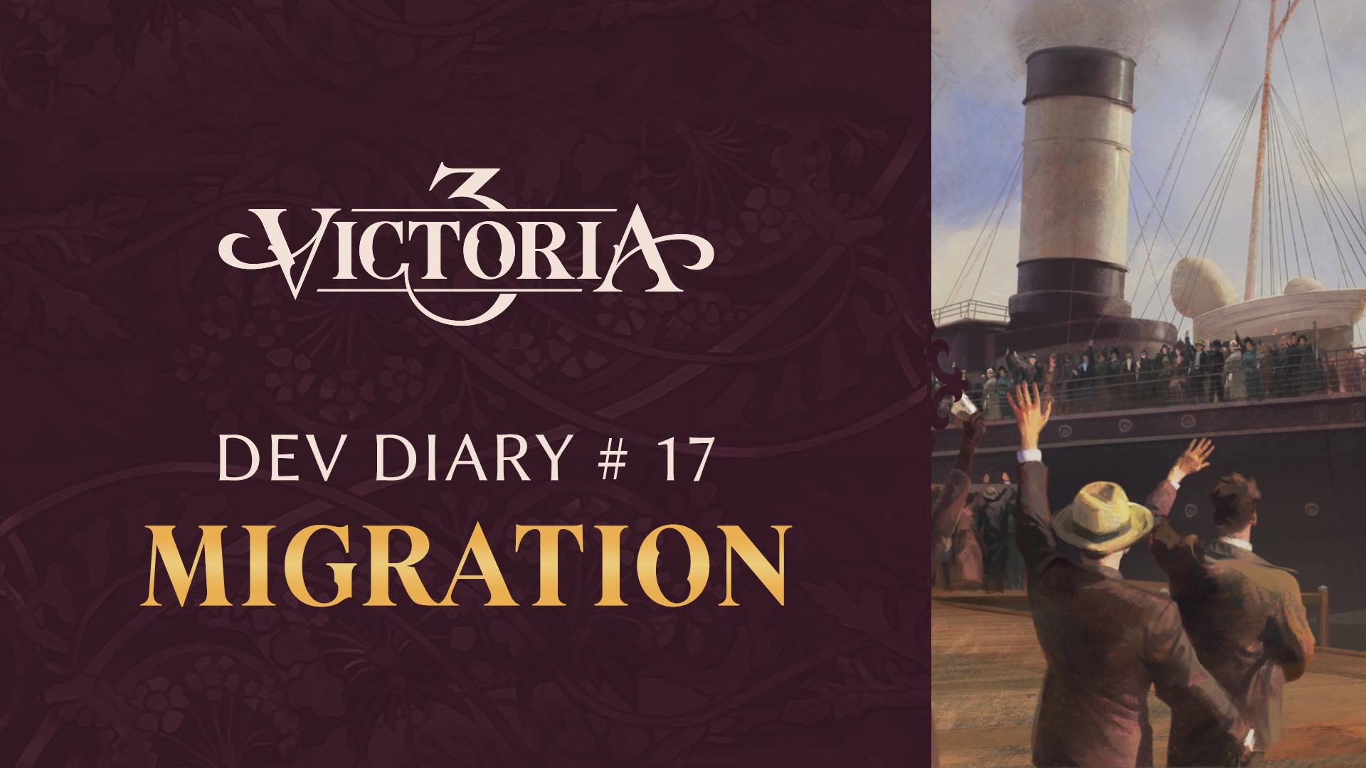 Dev Diary #17: Migration