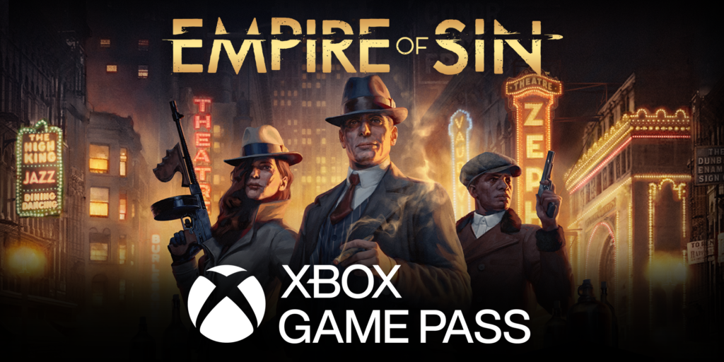 Extra, Extra! Read all about it: Empire of Sin now on Xbox Game Pass!