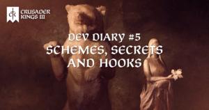 Dev Diary #5: Schemes, Secrets and Hooks