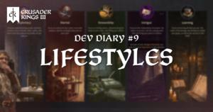 Dev Diary #9: Lifestyles