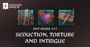 Dev Diary #11: Seduction, Torture and the Intrigue Perk Trees