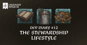 Dev Diary #12: The Stewardship Lifestyle