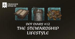 Dev Diary #12: The Stewardship Lifestyle