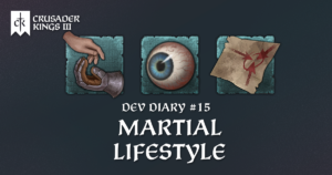 Dev Diary #15: The Martial Lifestyle