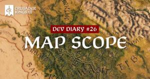 Dev Diary #26: Map Scope