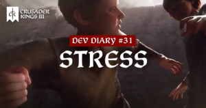 Dev Diary #31: A Stressful Situation