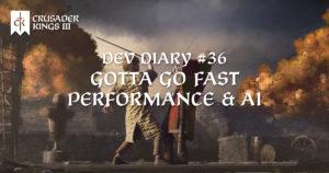 Dev Diary #36: Gotta Go Fast