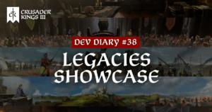 Dev Diary #38: All Legacies Showcase