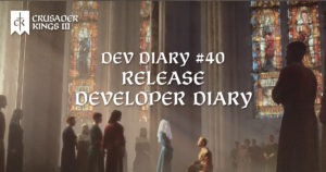 Dev Diary #40: A New Journey Begins (Release Dev Diary)