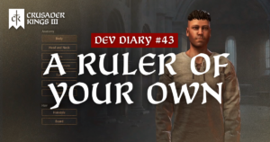 Dev Diary #43: A Ruler of Your Own