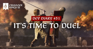 Dev Diary #51: It's Time to Duel