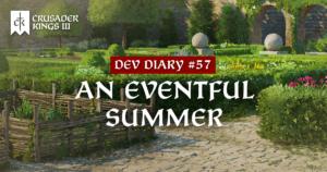 Dev Diary #57: An Eventful Summer