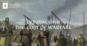 Dev Diary #60: The Cost of Warfare