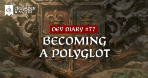 Dev Diary #77: Becoming a Polyglot
