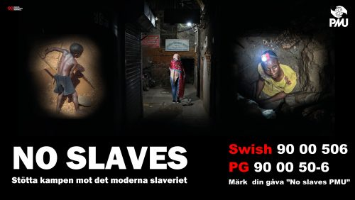 Vår kampanj just nu: <br>No Slaves